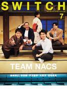 SWITCH VOL.39NO.7(2021JUL.) TEAM NACS役者たちの25年