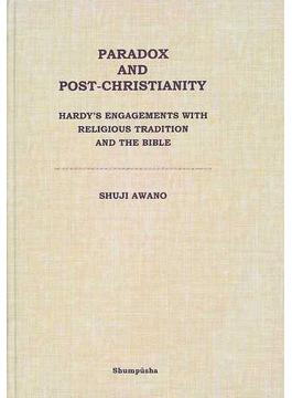 Paradox and post‐Christianity Hardy's engagements with religious tradition and the Bible