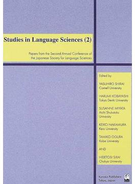 Studies in language sciences Papers from the second annual conference of the Japanese society for language sciences 2