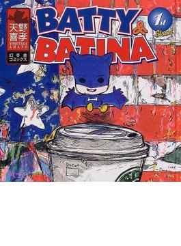 Batty & Batina 1st street