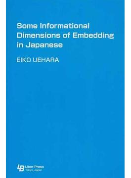 Some Informational Dimensions of Embedding in Japanese