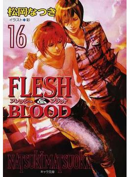FLESH&BLOOD 16