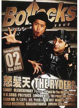 Bollocks PUNK ROCK ISSUE NO.006(2013February) 怒髪天/ザ・ライダーズ/スナッフ/オールディックフォギー/ファック・オン・ザ・ヒル/ロンドンナイト特集