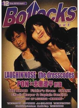 Bollocks PUNK ROCK ISSUE NO.011(2013December) ラフィン・ノーズ/ザ・ドレスコーズ/ザ・ブラッド/ザ・ストライプス/シティー・インディアン