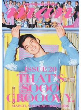 commons & sense man ISSUE20(2016MARCH,SPRING&SUMMER) THAT'S SOOO GROOOVY