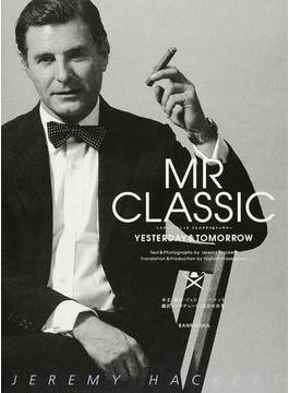 MR CLASSIC YESTERDAY&TOMORROW