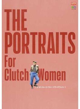 THE PORTRAITS For Clutch Women(エイムック)