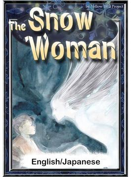 The Snow Woman 【English/Japanese versions】