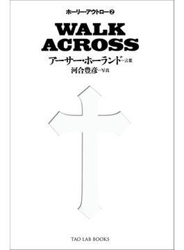 WALK ACROSS