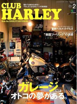 CLUB HARLEY (クラブ ハーレー) 2018年 02月号 [雑誌]