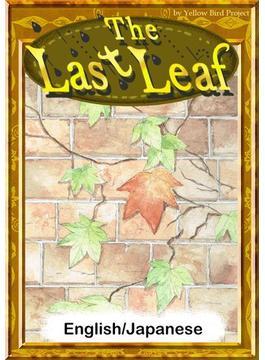 The Last Leaf 【English/Japanese versions】