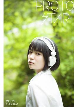 PROTO STAR 吉田美月喜 vol.2(PROTO STAR)