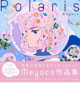 Polaris The Art of Meyoco