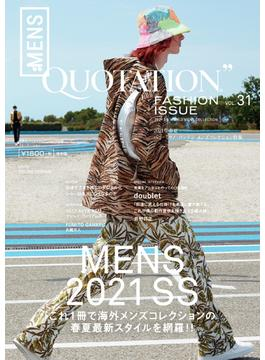 QUOTATION FASHION ISSUE vol.31 2021 SPRING&SUMMER PARIS,MILAN,LONDON MENS COLLECTION