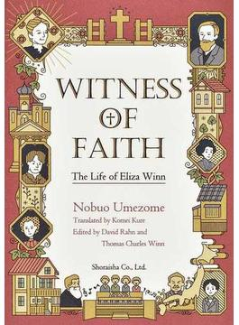 WITNESS OF FAITH The Life of Eliza Winn
