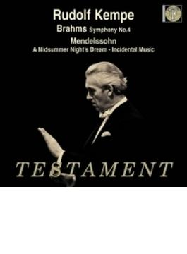 ブラームス:交響曲第4番、メンデルスゾーン:『真夏の夜の夢』より ルドルフ・ケンペ&ロイヤル・フィル