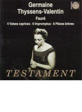 ヴァルス・カプリス、即興曲集、8つの小品 ジェルメーヌ・ティッサン=ヴァランタン