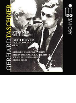 ヴァイオリン協奏曲集 タシュナー、ショルティ、フルトヴェングラー&ベルリン・フィル