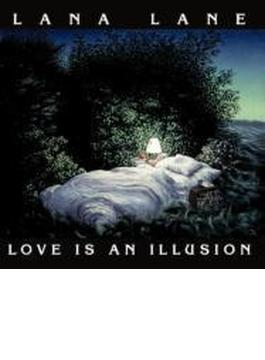 Love Is An Illusion Originalversion