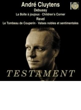 ドビュッシー:おもちゃ箱、子供の領分、ラヴェル:クープランの墓、他 アンドレ・クリュイタンス&フランス国立放送管弦楽団