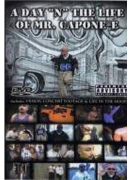 Day N The Life Of Mr Capone-e