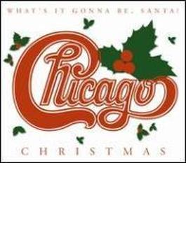 Chicago Christmas - What's Itgonna Be Santa
