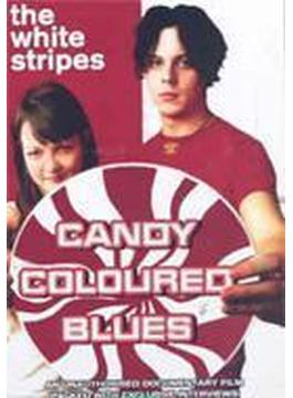 Candy Coloures Blues -unauthorized Documentary