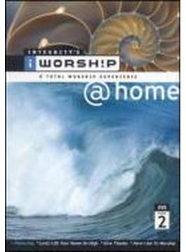 I Worship @ Home Vol.2