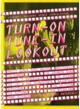 Turn On Turn In - Lookout