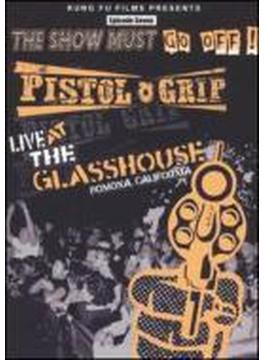 Show Must Go Off - Live At The Glasshouse