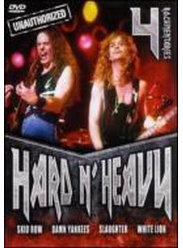 Hard N Heavy (Unauthorized / Documentary)