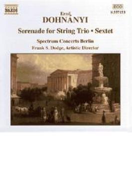 弦楽三重奏曲「セレナード」/六重奏曲 スペクトラム・コンサーツ・ベルリン