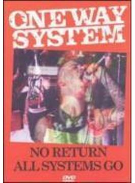 No Return / All Systems Go