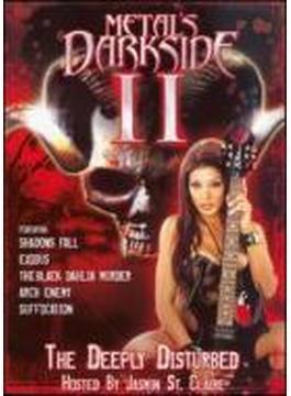 Metal's Darkside: Vol.2: The Deeply Disturbed