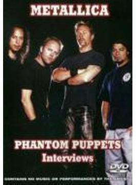 Phantom Puppets