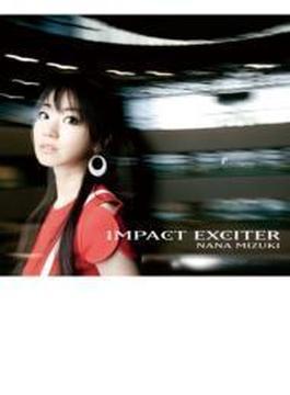 IMPACT EXCITER (+DVD) 【初回限定盤】
