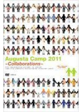 Augusta Camp 2011 ~Collaborations~