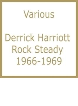 Derrick Harriott Rock Steady 1966-1969