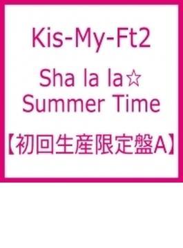 Sha la la☆Summer Time (+DVD)【初回生産限定盤A】