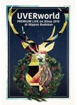 UVERworld Premium Live on X'mas Nippon Budokan 2015 【初回生産限定盤】(2DVD+1CD)