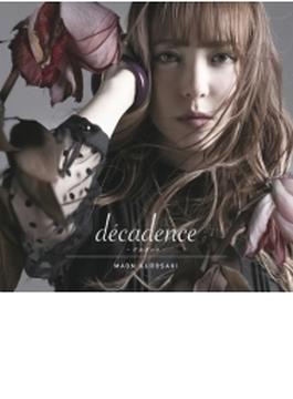 decadence -デカダンス- 【初回限定盤】(+DVD)