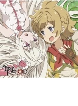 欲張りDreamer   TVアニメ「ラストピリオド」 -終わりなき螺旋の物語- オープニングテーマ