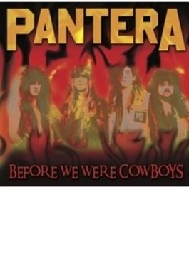 Before We Were Cowboys (Ltd)