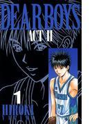 【セット商品】DEAR BOYS ACT II 1-30巻セット≪完結≫